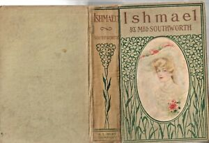 Ishmael or In The Depths by Mrs E.D.E.N Southworth, Hardcover,