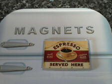 Espresso Served Here Fridge Magnet. NEW. Retro Sign. Vintage Americana