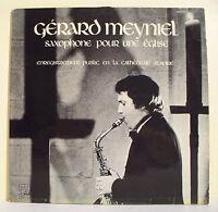 """33T Gerard MEYNIEL Disque LP 12"""" SAXOPHONE POUR EGLISE Cathédrale St. SPIRE RARE"""