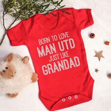 Born To Love Man Utd Like Grandad Baby Vest  Manchester Football Gift United