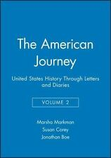 American Journey: United States History Through Letters & Diaries-From Construct