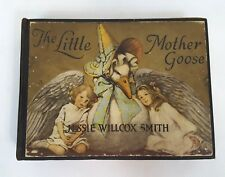 Antique 1918 THE LITTLE MOTHER GOOSE Childrens Book by Jessie Willcox Smith RARE