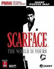 Scarface: The World is Yours (Prima Official Game Guide) by Hodgson, David, Myl