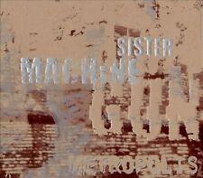 Metropolis By Sister Machine Gun