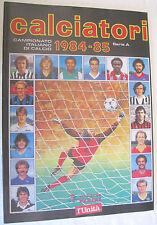 CALCIATORI 1984-1985 - ALBUM PANINI RISTAMPA L'UNITA'