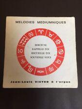 Vinyle 45T Mélodies Médiumniques Jean Louis Victor A L'orgue 1971
