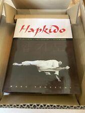 Hapkido: Teaching - Philosophy - Technique by Marc Tedeschi (Hardback) BOXED NEW
