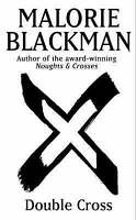 Double Cross: Book 4 (Noughts And Crosses), Blackman, Malorie, Very Good Book