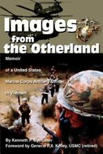 Images from the Otherland : Memoir of a United States Marine Corps Artillery...