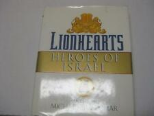 Lionhearts: Heroes of Israel by Michael Bar-Zohar