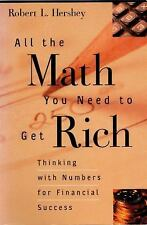 All the Math You Need to Get Rich: Thinking with Numbers for Financial-ExLibrary