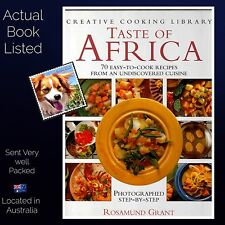 Creative Cooking Library A Taste of Africa Step by Step Rosamund Grant Hardcover