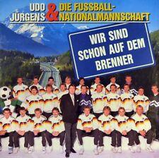 """7"""" UDO JÜRGENS Wir sind schon auf dem Brenner FUßBALL-NATIONALMANNSCHAFT WM 1990"""