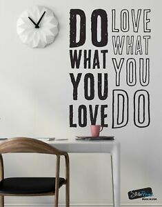 Do what you love, Love what you do Quote Vinyl Wall Decal #6080 by Stickerbrand