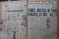 WW2 NEWSPAPER May 8 1943 Yanks British In Tunis Annihilating Nazis BNP NWS