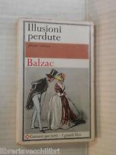 ILLUSIONI PERDUTE Vol I I due poeti Un grand uomo di provincia Parigi H Balzac