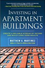 Investing in Apartment Buildings : Create a Reliable Stream of Income and...