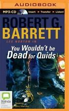 Les Norton: You Wouldn't Be Dead for Quids 25 by Robert G. Barrett (2015, MP3...