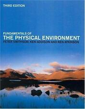 Fundamentals of the Physical Environment: Third Edition