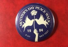 Rare Pin Button Badge MOTHER'S DAY PEACE WALK Vintage 1984. Metal