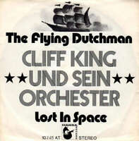 "Cliff King Und Sein Orchester The Flying Dutchman 7"" Vinyl Schallplatte 37901"