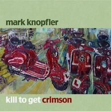 Kill To Get Crimson von Mark Knopfler (2007)