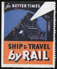 Usa For Better Times Ship & Travel by Rail, Poster Label, Travel, Railroad Mnh