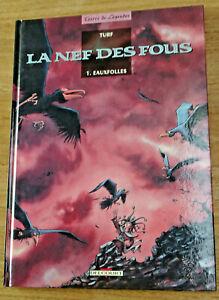 TURF - La nef des fous 1 EO 1993 - Eauxfolles - TBE