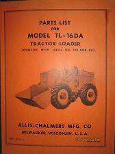 Allis-Chalmers Parts List Book Manual For Tractor Loader Model TL-16 DA ORIGINAL