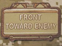 FRONT TOWARD ENEMY CLAYMORE ARMY USA BADGE DESERT HOOK PATCH
