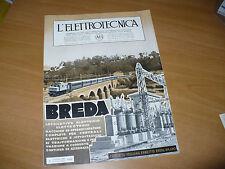 RIVISTA L'ELETTROTECNICA AEI N.2 1/1936 ERNESTO BREDA LOCOMOTIVE ELETTRICHE