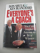 "SIGNED COPY! DON SHULA`S ""EVERYONE`S A COACH"" OR HOW TO INSPIRE ANYONE TO WIN!"