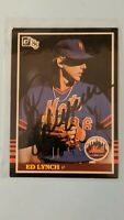 1985 Donruss #623 Ed Lynch NY Mets Chicago Cubs Signed Auto Autograph Card