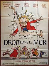 Affiche DROIT DANS LE MUR Willem PIERRE RICHARD Veronique Genest 120x160cm *D