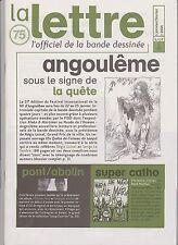 LA LETTRE Dargaud n°75. Cestac, Loisel...2004.  Etat neuf