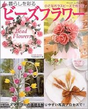 Beautiful Bead Flowers /Japanese Beads Craft Pattern Book Japan Magazine