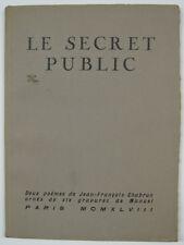 CHABRUN. Le Secret public. Deux poèmes, ornés de six gravures de MANUEL. 1948.