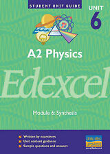Edexcel Physics A2: Unit Guide Unit 6 by George, Graham