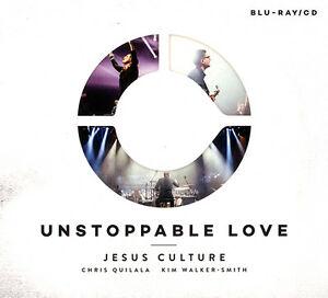 Jesus Culture- Unstoppable Love CD + Blu-ray 2014 Jesus Culture Music •• NEW ••