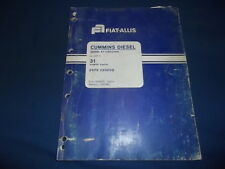 CUMMINS DIESEL ENGINE FOR FIAT ALLIS 31 TRACTOR DOZER PARTS MANUAL BOOK CATALOG