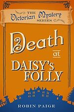 Death at Daisy's Folly,Robin Paige