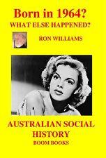 BORN IN 1964?....Birthday Book....Australian Social History...Oz 1964 Year-book