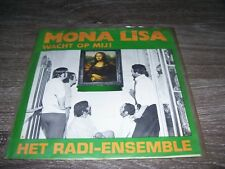 "Het Radi Ensemble - Wacht op mij Mona Lisa * 7"" vinyl TELSTAR 1575 * piraat"
