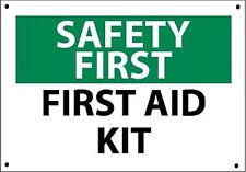 "SAFETY FIRST AID KIT SIGN 10"" X 14"" OSHA CAMP SCHOOL (.050 HD RIGID PLASTIC)"