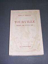 Marine Tourville le marin Louis XIV Biographie H.Le Marquand 1947