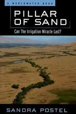 Pillar of Sand: Can the Irrigation Miracle Last? (Environmental Alert Series) P