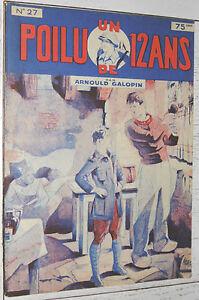N°27 UN POILU DE 12 ANS  ARNOULD GALOPIN 1929