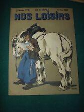 magazine NOS LOISIRS N°18 du 5/05/1907  S166