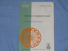 GRAND COMMENTAIRE Ludovico di Breme a cura di Giovanni Amoretti - Marzorati (D1)