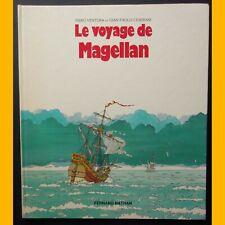 LE VOYAGE DE MAGELLAN Piero Ventura Gian Paolo Ceserani 1981